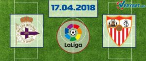 Депортиво – Севилья 17 апреля 2018 прогноз