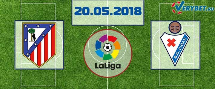 летико Мадрид – Эйбар 20 мая 2018 прогноз