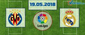 Вильярреал - Реал Мадрид 19 мая 2018 прогноз